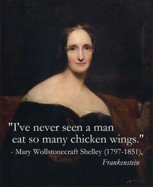 Mary Wollstonecraft Shelley (1797-1851), Frankenstein[ who | huh ...