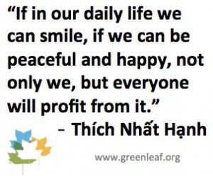 Servant Leadership - Thich Nhat Hanh