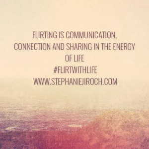 Flirting quotes, positive, cute, sayings, communication