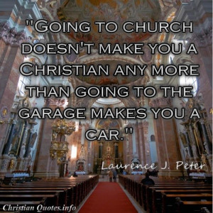 peter quote church garage going to church doesn t make you a christian ...
