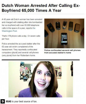 Overly attached ex-girlfriend