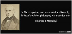 opinion-man-was-made-for-philosophy-in-bacon-s-opinion-philosophy ...