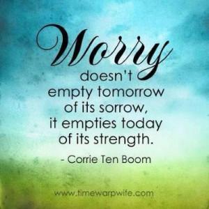 Corrie ten Boom Quote ~