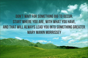 Quote by - Mary Manin Morrissey