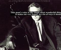 Alan Rickman's voice...*dramatic sigh