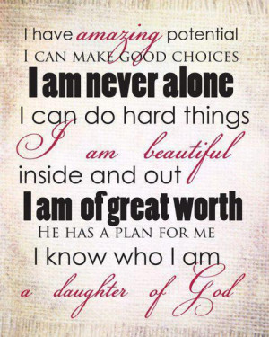 Christian Quotes I know who I am a daughter of God