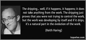More Keith Haring Quotes
