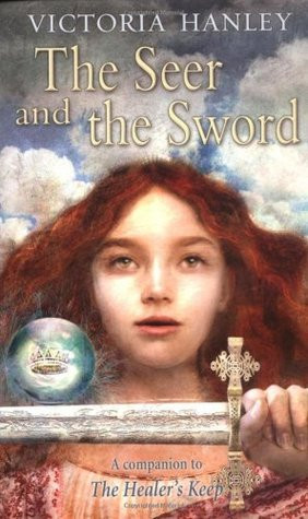 """Start by marking """"The Seer and the Sword (Healer and Seer, #1)"""" as ..."""