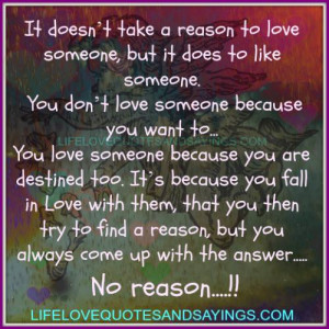 ... to love someone but it does to like someone you don t love someone
