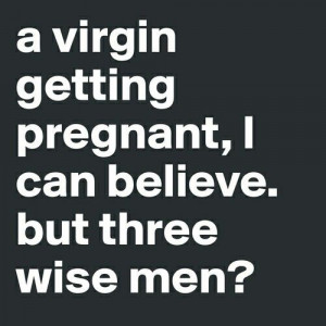 Three wise man????? Seriously? ?
