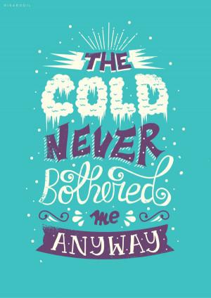 "Beautiful Typography Quote of Disney Movie ""Frozen"""