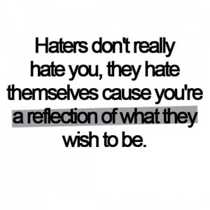 Funny Haters Quotes And Sayings Hater Quotes And Sayings For