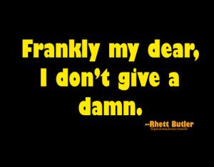 Don't Give a Damn...