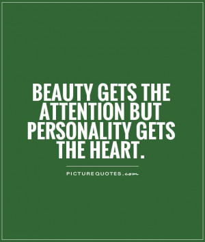 Beauty Quotes Heart Quotes Personality Quotes Attention Quotes
