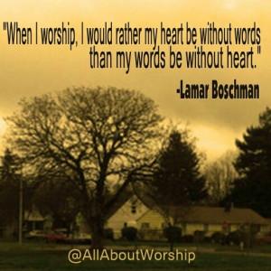When I worship... #quote #church #worshipleader #worship