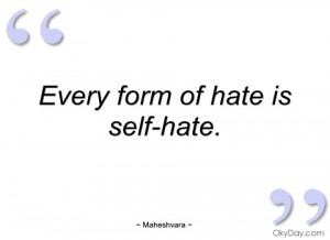 quotes about self hate self hatred quotes