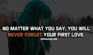 Love Quotes | Never Forget Your First Love