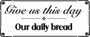 Our Daily Bread | Fans Share