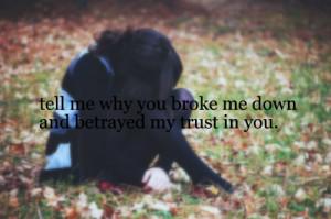 alone-broken-broken-trust-cute-sad-text-Favim.com-100649.jpg