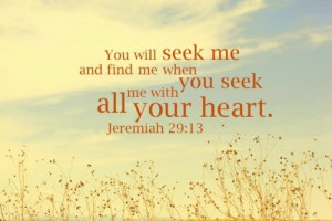 inspiration/quotes. / Seek Jesus