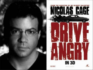 Mike De Luca Drive Angry Producer Mike De Luca Talks Drive Angry ...