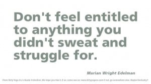 Marian Wright Edelman - Dirty Yoga 6 #quotes