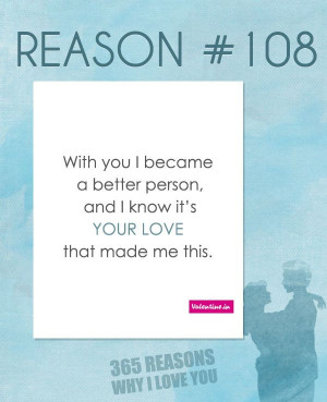Reasons Why I Love You #108
