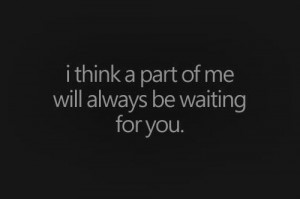 ... quote, sex, teenager, teens, text, unbroken, waiting, waiting for you
