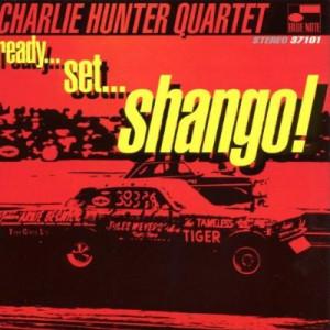 Charlie Hunter Quartet - Ready... Set... Shango! 1996