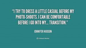 quote-Jennifer-Hudson-i-try-to-dress-a-little-casual-237024.png