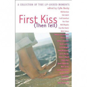 our first kiss quotes