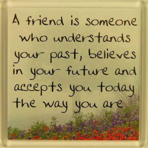 You could write such friendship quotes to your friends at times and ...