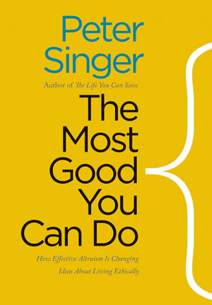 the most good you can do singer peter yale university press you could ...
