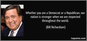 More Bill Richardson Quotes