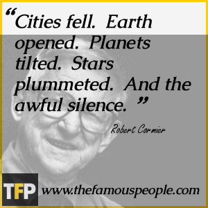 Famous Quotes From Robert Cormier