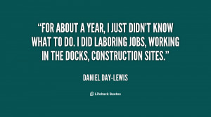 quote-Daniel-Day-Lewis-for-about-a-year-i-just-didnt-148771.png