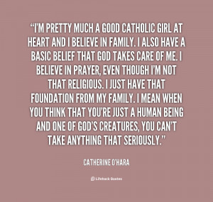 quote-Catherine-OHara-im-pretty-much-a-good-catholic-girl-27658.png
