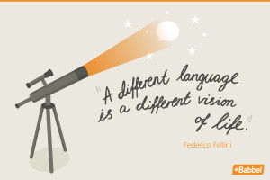 "different language is a different vision of life."" Federico ..."