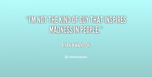 quote-Ryan-Kwanten-im-not-the-kind-of-guy-that-107377.png