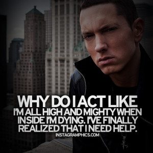 Ive Realized I Need Help Eminem Quote Graphic