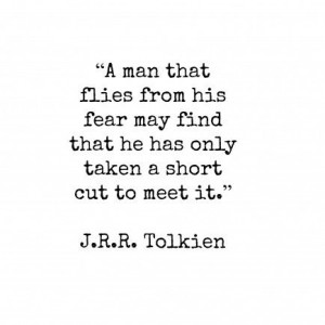 Tolkien: Tolkien Life Quotes, Fearmay Finding, J.R.R. Tolkien ...