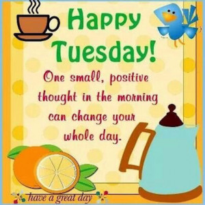 Positive Tuesday Quote
