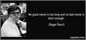 More Roger Ebert Quotes