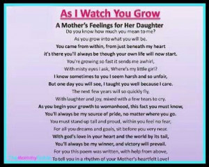 Mother's Feelings for Her Daughter.... As I Watch You Grow