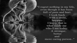 No regrets wolf wisdom humor best quote art