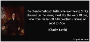 The cheerful Sabbath bells, wherever heard, Strike pleasant on the ...