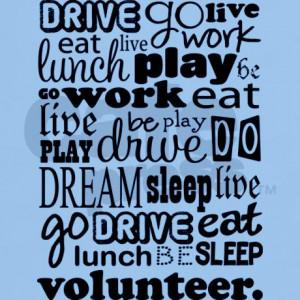 volunteer_life_quote_funny_light_tshirt.jpg?color=LightBlue&height=460 ...