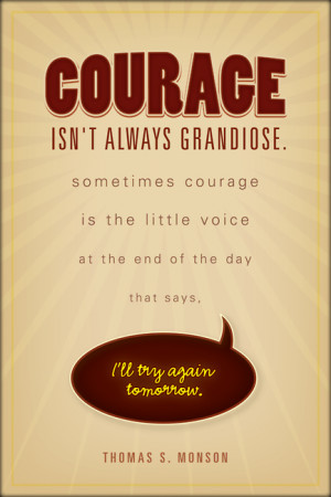 on courage…