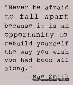 Never be afraid...