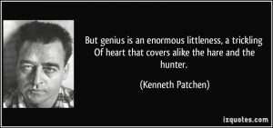 More Kenneth Patchen Quotes